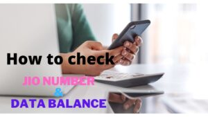 How to Check Jio Number, Balance & Data Usage In 2021